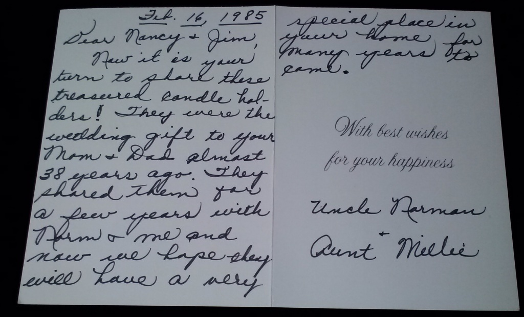 Note from Aunt Millie and Uncle Norman. I keep it with the candlestick holders.