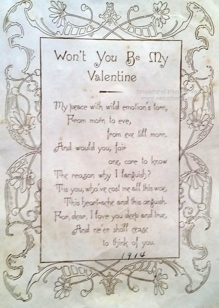 A poem entitled Won't You Be My Valentine. At the bottom of the poem is the year 1914 in my grandmother's hand.