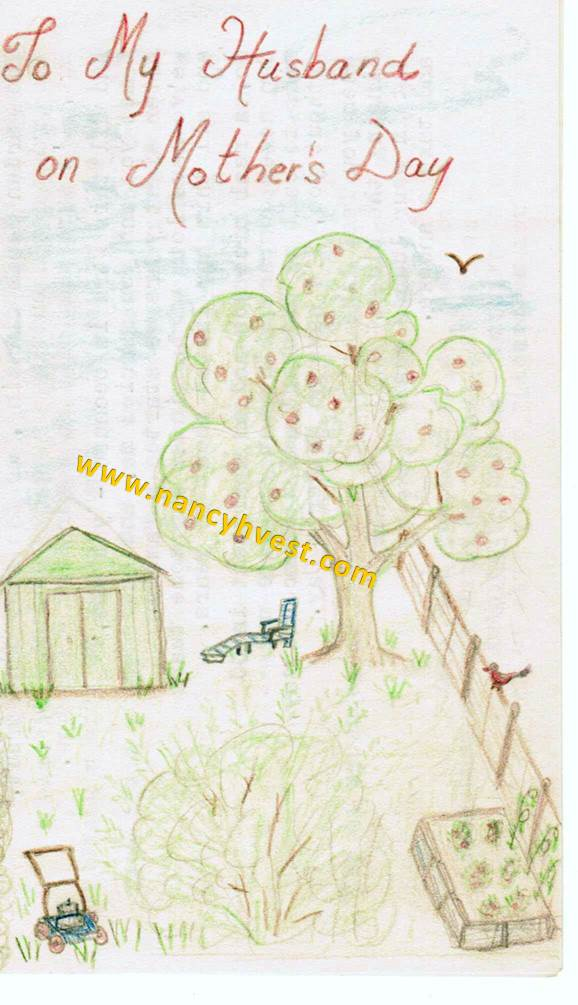 "Hand drawn cover of Mother's Day card showing apple tree, green shed, green lounge chair and the words ""To My Husband on Mother's Day'; all artwork in colored pencil."